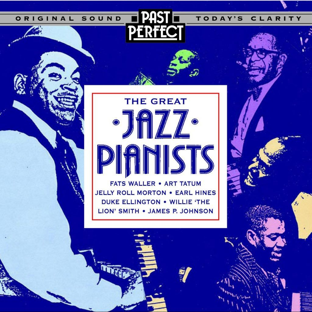 Great Jazz Pianists: Instrumental Jazz From The 20s, 30s