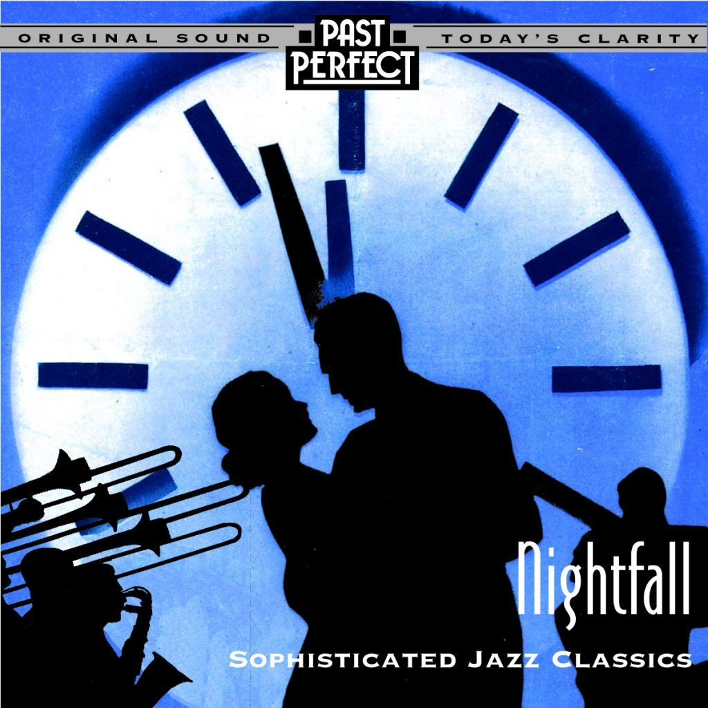 Nightfall: Cool, Smooth & Relaxing Jazz From The 20s 30s