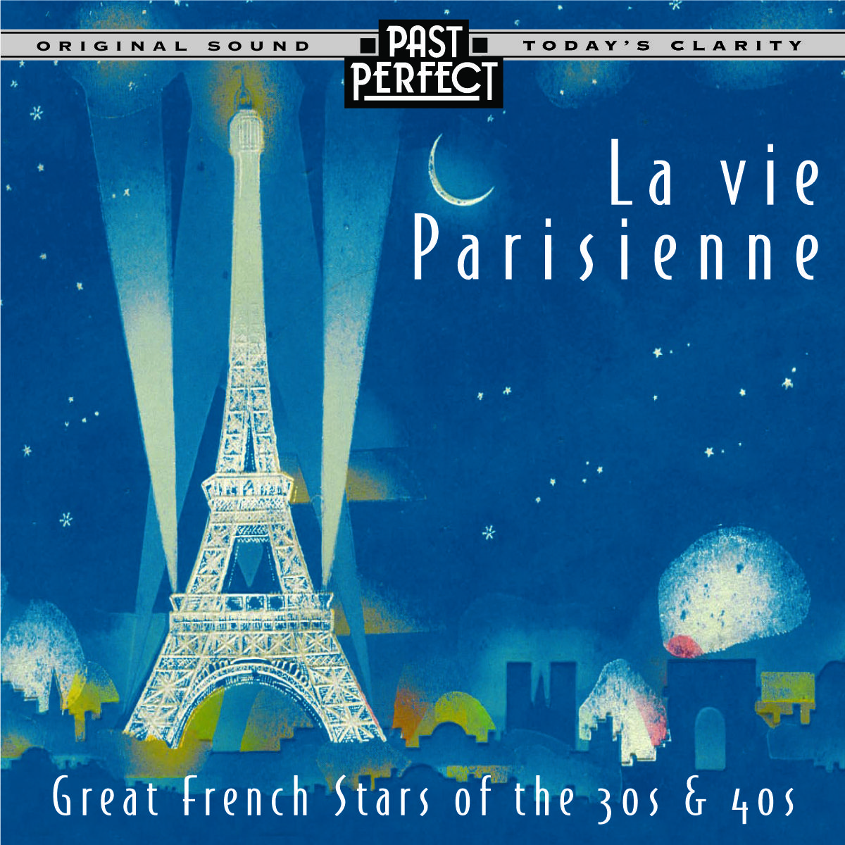 La Vie Parisienne: French Chansons From The 1930s & 40s