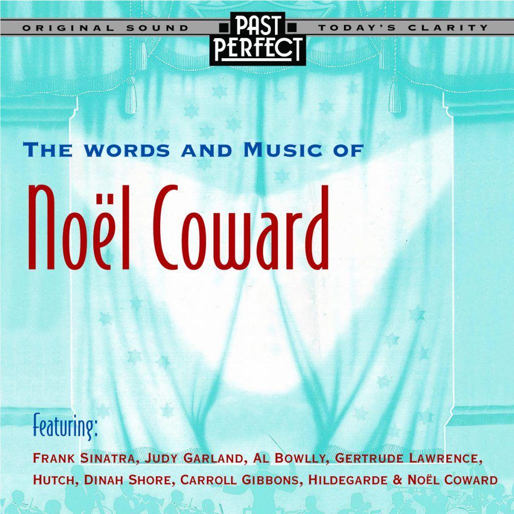 Composer Un Menu De Noel.Words Music Of Noel Coward Songs From The 20s 30s 40s